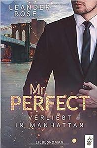 Mr. Perfect: Verliebt in Manhattan: Liebesroman (New York Gentlemen 1)