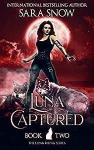 Luna Captured (Luna Rising, #2)