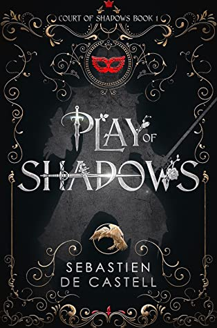 Play of Shadows (Court of Shadows, #1)