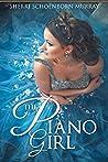 The Piano Girl (Counterfeit Princess #1)