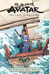 Avatar: The Last Airbender: Katara and the Pirate's Silver (Avatar: The Last Airbender, #0.5)