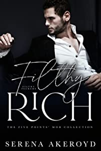 Filthy Rich (The Five Points' Mob Collection, #2)