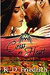 Cross My Heart (The Heart Falls Heroes, #1)