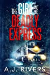 The Girl And The Deadly Express (Emma Griffin FBI Mysteries, #5)