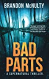 Bad Parts: A Supernatural Thriller (Dark Parts, #1)