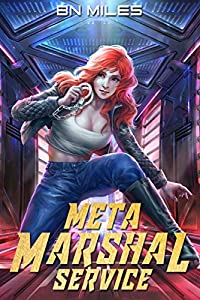 Meta Marshal Service 1: An Urban Fantasy Harem Adventure