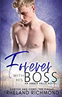 Forever With His Boss (Amber Falls)