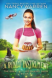 A Bundt Instrument (Great Witches Baking Show #4)