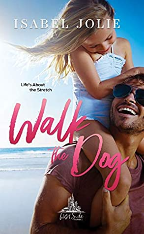 Walk the Dog (West Side, #3)