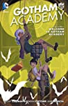 Gotham Academy, Volume 1 by Becky Cloonan
