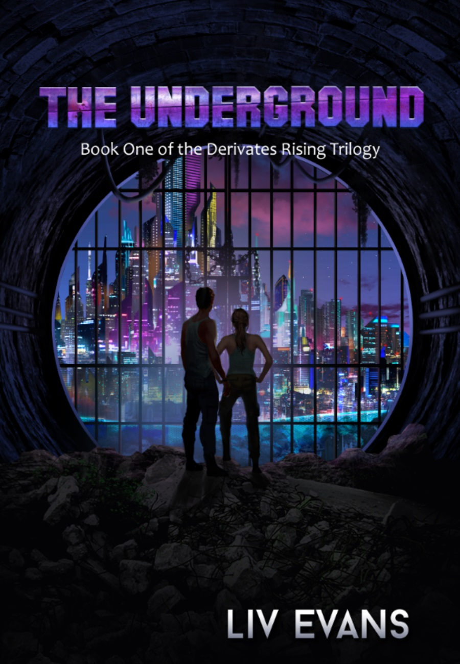 The Underground (Book One of the Derivates Rising Trilogy)