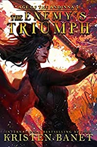 The Enemy's Triumph (Age of the Andinna, #5)