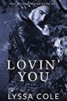 Lovin' You by Lyssa Cole
