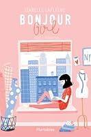 Bonjour Girl - Tome 1: Mode à Manhattan