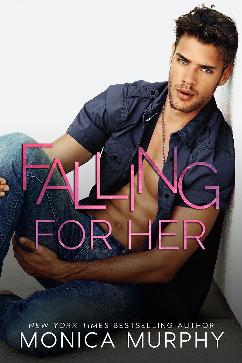 Monica Murphy - The Callahans 2 - Falling For Her