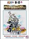 Patriarcando: Demagogie, consigli, riflessioni in rime italiane e romanesche