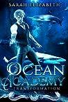 Transformation (Ocean Academy #0.5)