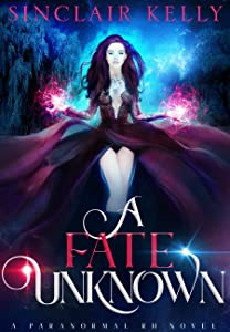 A Fate Unknown (The Ghost Girl, #1)