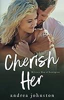 Cherish Her (Military Men of Lexington)