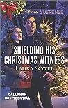 Shielding His Christmas Witness (Callahan Confidential #1)