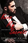 Keep My Secrets (Salon Games, #4)