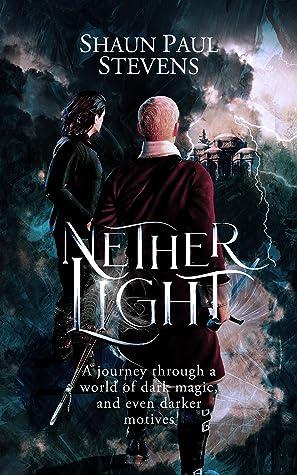 Nether Light by Shaun Paul Stevens