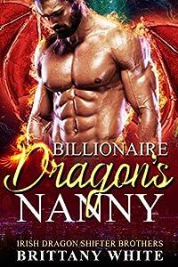 Billionaire Dragon's Nanny (Irish Dragon Shifter Brothers #1)