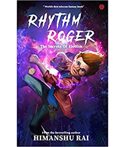 Rhythm Roger: The Secrets Of Electon