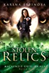 Stolen Relics (Mackenzie Grey: Trials Book 4)