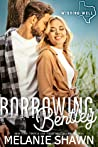 Borrowing Bentley (Wishing Well, #9)