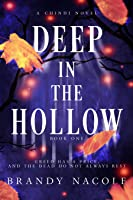 Deep in the Hollow (Chindi Novel, 1)