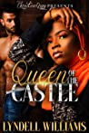 Queen of the Castle by Lyndell Williams