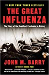 Book cover for The Great Influenza: The Story of the Deadliest Pandemic in History