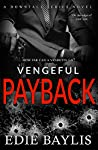 Vengeful Payback (Downfall #3)