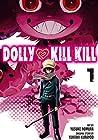 Dolly Kill Kill, Vol. 1 by Yukiaki Kurando