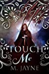 Touch Me  (The Novus Pack #3)