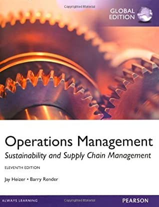 By Jay Heizer Barry Render Operations Management, Sustainability and Supply Chain Management (11th) [Paperback]
