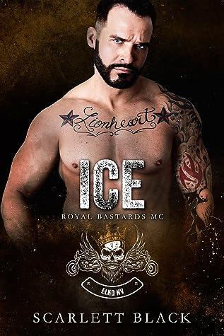 Ice (Royal Bastards MC: Elko, NV #1)