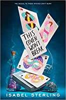 This Coven Won't Break (These Witches Don't Burn, #2)