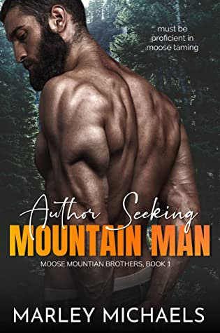 Author Seeking Mountain Man by Marley Michaels