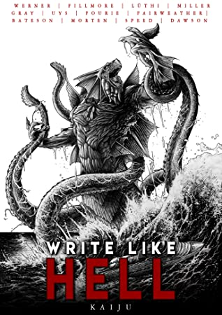 Front cover of Write Like Hell: Kaiju, ed. Sentinel Creatives