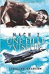 Mach 2  by Loraline Bradern