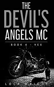 Vex (The Devil's Angels MC #4)