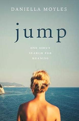 Jump by Daniella Moyles