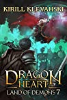 Land of Demons (Dragon Heart, #7)