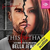 This for That (The Edge of Retaliation, #1)