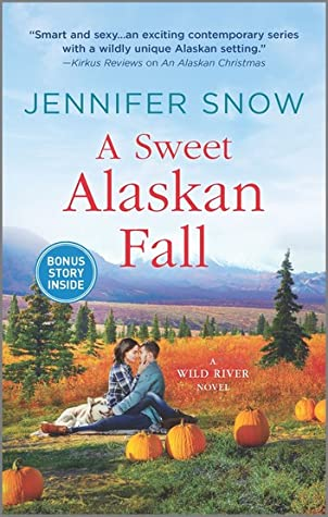 A Sweet Alaskan Fall (Wild River #3)