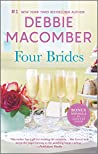 Four Brides: Three Brides, No Groom / An Alaskan Wedding