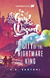 I'm a Gay Wizard In the City of the Nightmare King (Gay Wizard #2)