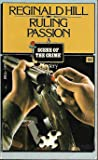 Ruling Passion (Dalziel & Pascoe, #3)